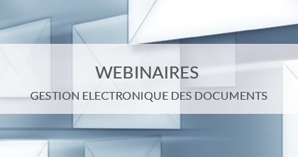Ciril - Ciril GROUP - Webinaires - Gestion électronique des documents